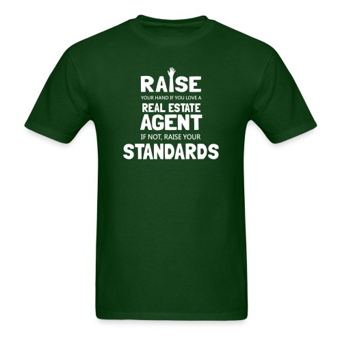 Raise Your Hand if You Love a Real Estate Agent - Men's T-Shirt