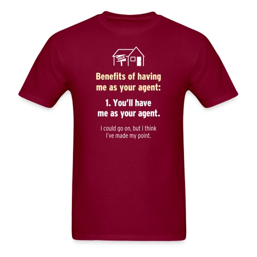 Benefits of Having Me as Your Agent - Men's T-Shirt