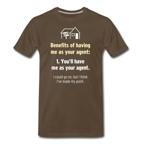 Benefits of Having Me as Your Agent - Men's Premium T-Shirt