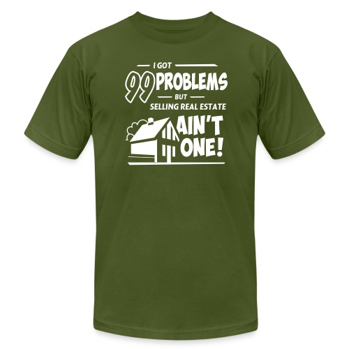 I Got 99 Problems but Selling Real Estate ain't One! - Men's  Jersey T-Shirt