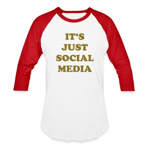 Its Just Social Media Tee - Baseball T-Shirt