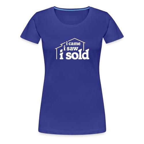 I Came I Saw I Sold - Women's Premium T-Shirt