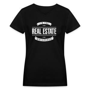 I'm The Real Estate Whisperer - Women's V-Neck T-Shirt
