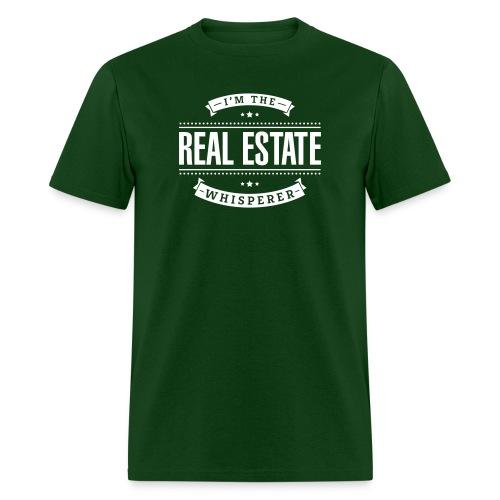 I'm The Real Estate Whisperer - Men's T-Shirt
