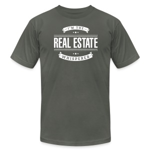 I'm The Real Estate Whisperer - Men's T-Shirt by American Apparel