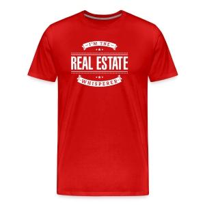 I'm The Real Estate Whisperer - Men's Premium T-Shirt
