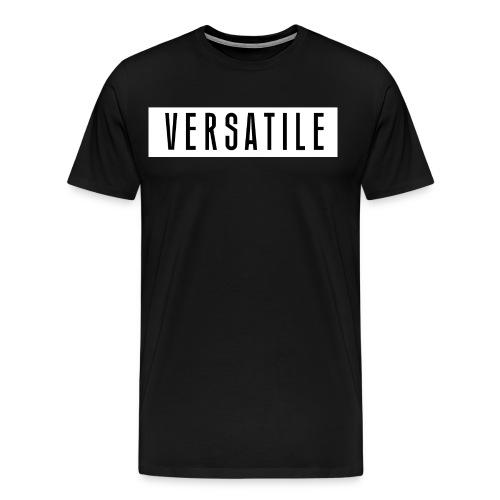 VERSATILE SIMPLE. - Men's Premium T-Shirt