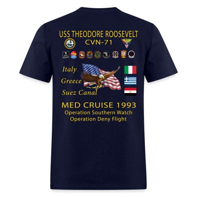 USS THEODORE ROOSEVELT CVN-71 MED CRUISE 1993 CRUISE SHIRT