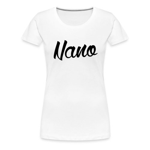 Nano Calligraphy W (Black Text) - Women's Premium T-Shirt