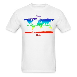 STOP HATE Rainbow Earth Tee - a part of the profits will go to the SPLC thru the end of 2018 - Men's T-Shirt