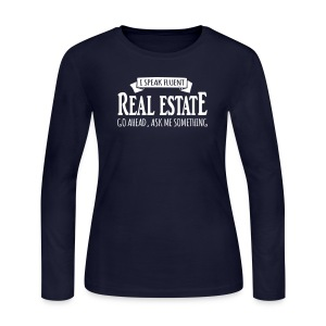 I Speak Fluent Real Estate - Women's Long Sleeve Jersey T-Shirt