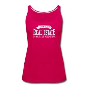 I Speak Fluent Real Estate - Women's Premium Tank Top