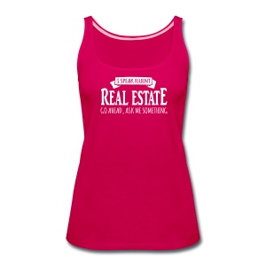 I Speak Fluent Real Estate - Women's Premium Tank Top