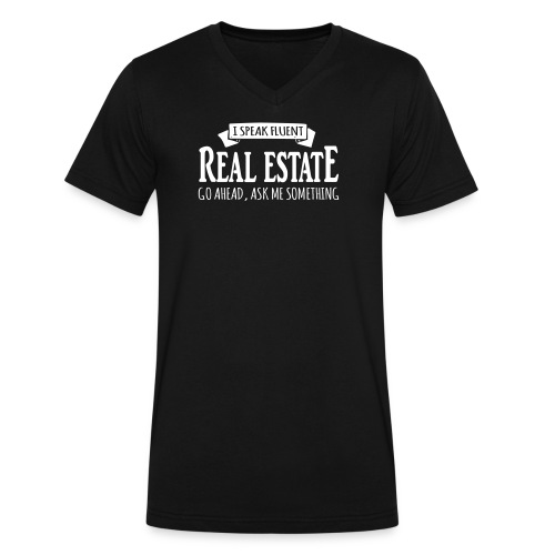 I Speak Fluent Real Estate - Men's V-Neck T-Shirt by Canvas