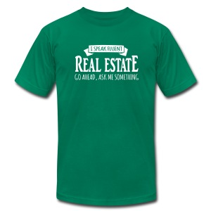 I Speak Fluent Real Estate - Men's T-Shirt by American Apparel