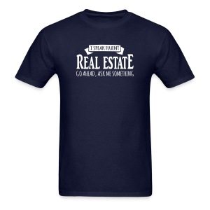I Speak Fluent Real Estate - Men's T-Shirt