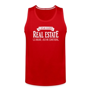 I Speak Fluent Real Estate - Men's Premium Tank