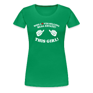 T-Shirts ~ Women's Premium T-Shirt ~ Who Loves Selling Real Estate? This Girl!