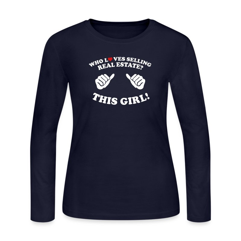 Who Loves Selling Real Estate? This Girl! - Women's Long Sleeve Jersey T-Shirt
