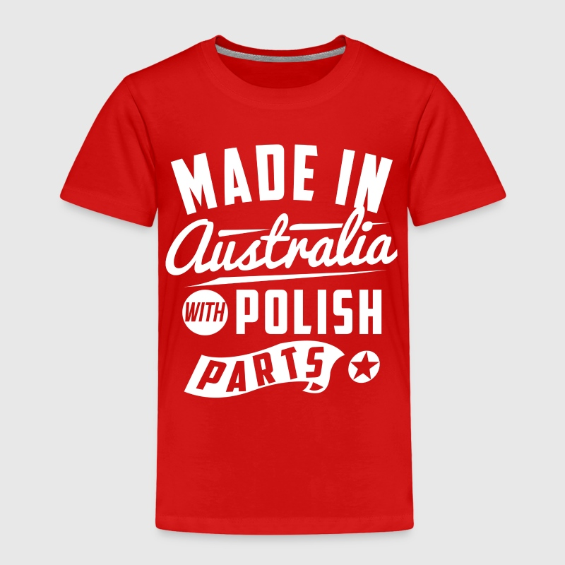 Australian Polish Baby & Toddler Shirts - Toddler Premium T-Shirt