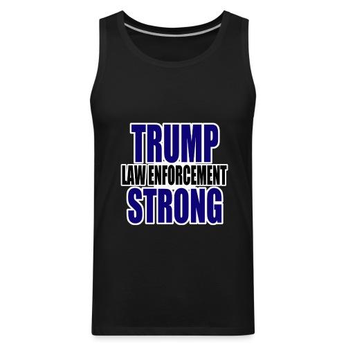 Trump law enforcement - Men's Premium Tank
