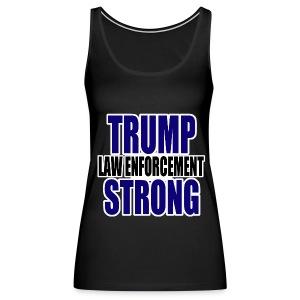 Trump law enforcement - Women's Premium Tank Top