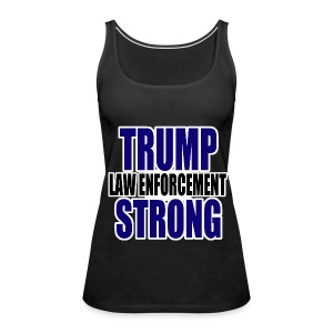 Trump law enforcement - Women's Premium Tank Top