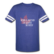 T-Shirts ~ Vintage Sport T-Shirt ~ Born and Raised in South Detroit