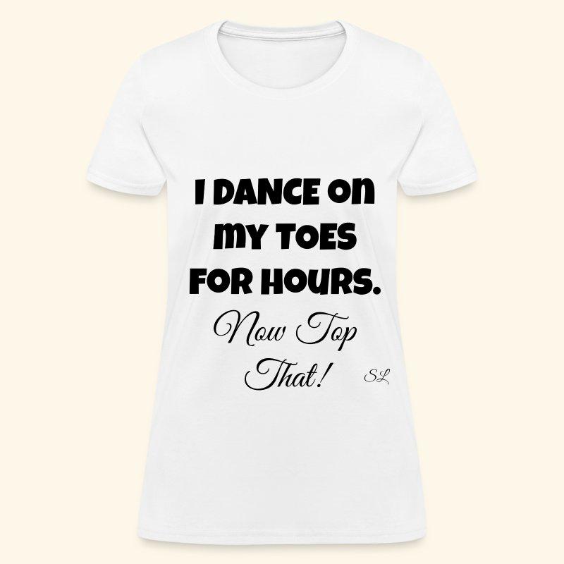 Pointe Ballet Dance T-shirt by Stephanie Lahart  - Women's T-Shirt