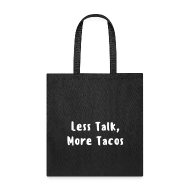 Bags & backpacks ~ Tote Bag ~ More Tacos - Tote
