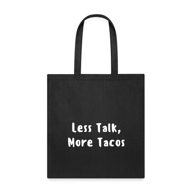 More Tacos - Tote
