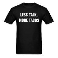 T-Shirts ~ Men's T-Shirt ~ More Tacos Men's Shirt