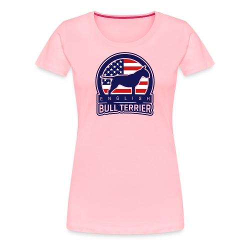 Bull Terrier USA - Women's Premium T-Shirt