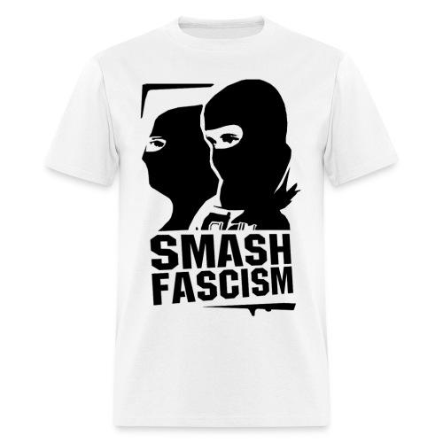 Smash Fascism - Men's T-Shirt