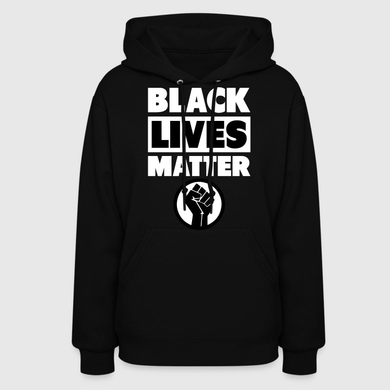 Black Lives Matter Fist Hoodies - Women's Hoodie