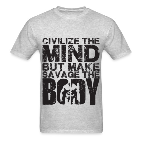 Men's T-Shirt- Civilize the mind (black Letters) - Men's T-Shirt