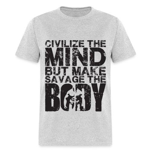 Men's T-Shirt- Civilize the mind (black Letters) - Men's T-Shirt