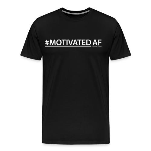 Motivated AF T-Shirt - Men's Premium T-Shirt
