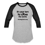 T-Shirts ~ Baseball T-Shirt ~ Your Turn to Save the World