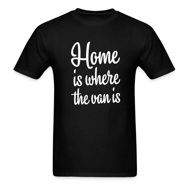Home is where the van is - Men's T-Shirt