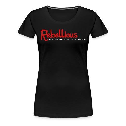 Rebellious Magazine Logo + Barbed Wire T-Shirt - Women's Premium T-Shirt