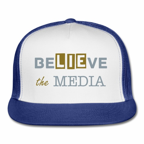 Believe the Media Trucker Hat - Trucker Cap