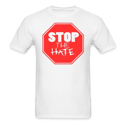 Stop the Hate - Men's T-Shirt