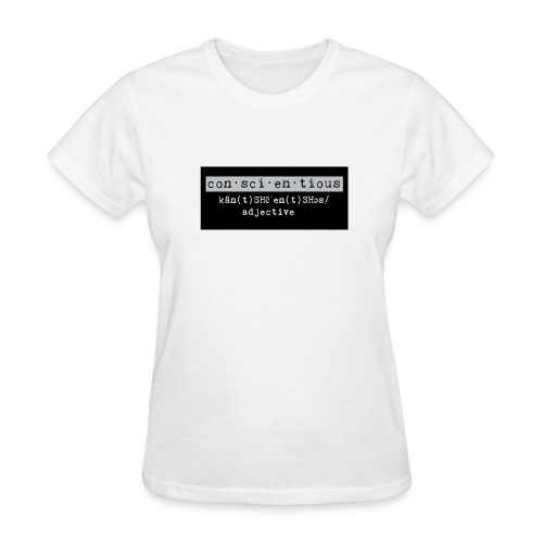 Conscientious Female T-Shirt  - Women's T-Shirt