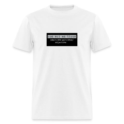 Be Conscientious  Male T-Shirt  - Men's T-Shirt