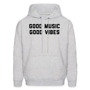 Good Vibes Good Music - Men's Hoodie