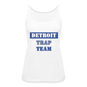 Detroit Trap Team - Women's Premium Tank Top