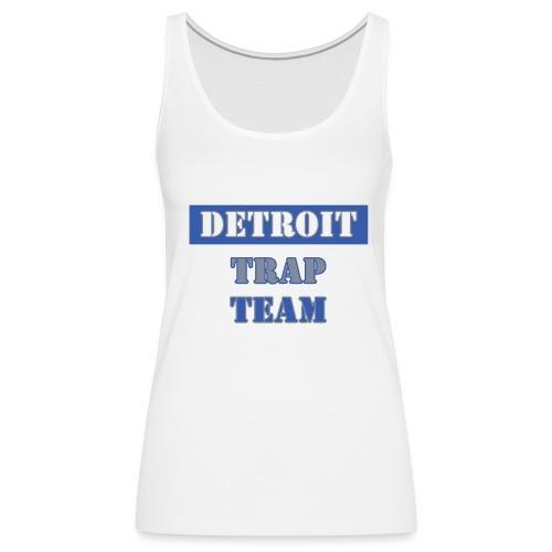 Detroit Trap Team - Women's Premium Tank Top