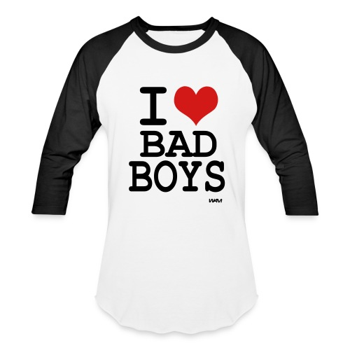 I Heart Bad Boys - Baseball T-Shirt