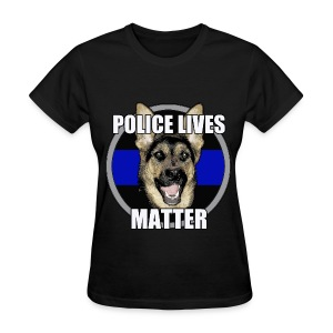 Police lives matter - Women's T-Shirt